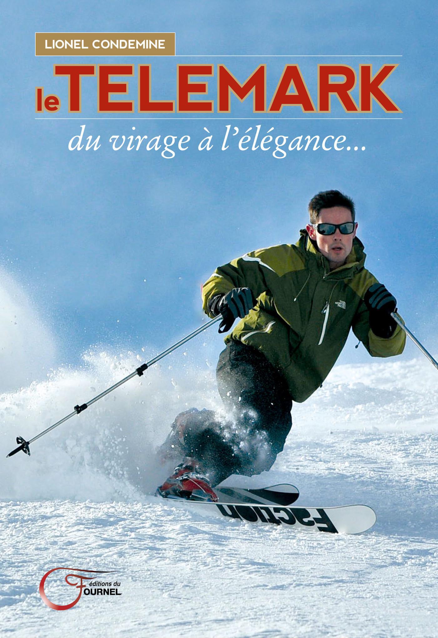 Telemark Du Virage 224 L 233 L 233 Gance Lionel Condemine