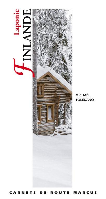 Carnets de route Laponie-Finlande - Editions Marcus