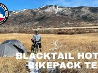 Blacktail Hotel Bikepack